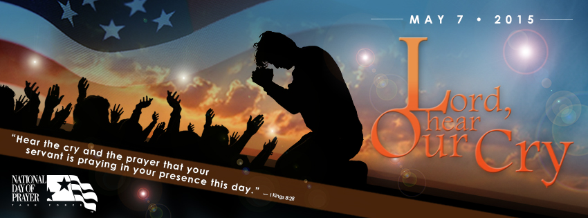 Lord, Hear Our Cry - National Day of Prayer